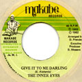 Inner Eyes - Give It To Me Darling