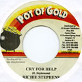 Richie Stephens - Cry For Help (Pot Of Gold)