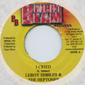 Leroy Sibbles, Heptones - I Cried