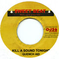 Quench Aid - Kill A Sound Tonight (Sweet Beat)
