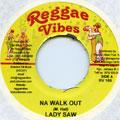 Lady Saw - Na Walk Out (Reggae Vibes)