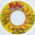 Macka Diamond - Done Already (Echo)