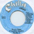 Thriller U - Brown Sugar (Chilla Music)