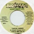Tanto Metro, Devonte - Yardie Swing (Big Yard)