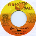 Anthony B - Every Woman (Fire Ball)