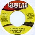 Luciano - Take Me There