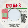 Dennis Brown - Where Were You (Digital B)