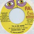 Beenie Man, ARP - You A De Wife (Fat Eyes)