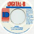Carlton Coffie - Rebel (Digital B)