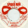 Mikey Spice - Ballroom Floor (Spider Man)