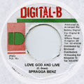 Spragga Benz - Love God And Live (Digital B)