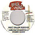 Carlton Livingston, Shabba Ranks - Don't Follow Rumours (Brick Wall)