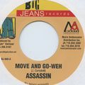 Agent Sasco (Assassin) - Move And Go Weh (Big Jeans US)
