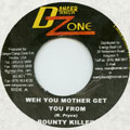Bounty Killer - Weh You Mother Get You From (Danger Zone)