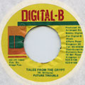 Future Trouble - Tales From The Crypt (Digital B)