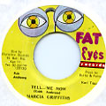 Marcia Griffiths - Tell Me Now (Fat Eyes)