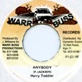 Harry Toddler - Anybody (Warr Buss)