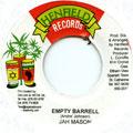 Jah Mason - Empty Barrell (Henfield)