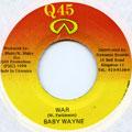 Baby Wayne - War (Q45)