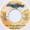 Mikey General - For The Children's Sake (High Fence)