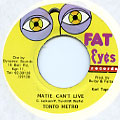 Tanto Metro - Matie Can't Live (Fat Eyes)