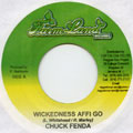 Chuck Fender - Wickedness Affi Go (Farm Land)