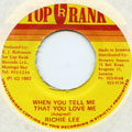 Richie Lee - When You Tell Me That You Love Me