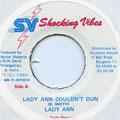 Lady Ann - Lady Ann Couldn't Dun (Shocking Vibes)