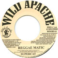 Super Cat - Reggae Matic