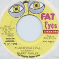 Harry Toddler - Wicked Shall Fall