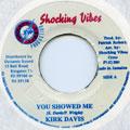 Kirk Davis - You Showed Me (Shocking Vibes)