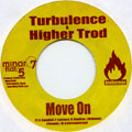 Turbulence, Higher Trod - Move On