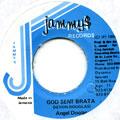 Angel Doolas - God Sent Brata (Jammys)