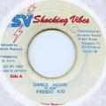 Frisco Kid - Dance Again (Shocking Vibes)