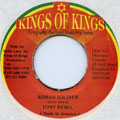 Tony Rebel - Roman Soldier (Kings Of Kings)