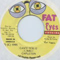 Capleton - Can't Ter It (Fat Eyes)