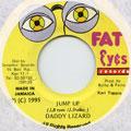 Daddy Lizard - Jump Up (Fat Eyes)
