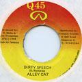 Alley Cat - Dirty Speech (Q45)