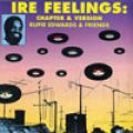 Rupie Edwards - Ire Feelings: Chapter & Version (Various Artists)