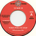 Lukie D - When Will It Stop