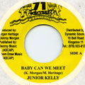 Junior Kelly - Baby Can We Meet