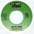 Aisha - Say My Name