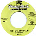 Mr G (Goofy) - Red Inna Di Gideon (Young Blood)