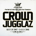 Mighty Crown - Crown Jugglaz (2CD): Best Of 2007-Early 2008 (The World Clash 2007 Game Over Champion Presents)