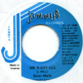 Sister Marie - Mr Want All (Jammys)