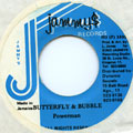 Powerman - Butterfly & Bubble (Jammys)