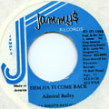 Admiral Bailey - Dem Ha Fi Come Back (Jammys)