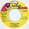 Terror Fabulous - For So Long (Arrows)