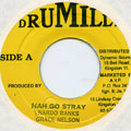 Nardo Ranks, Grace Nelson - Nah Go Stray (Drumilly)