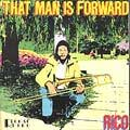 Rico Rodriguez - That Man Is Forward